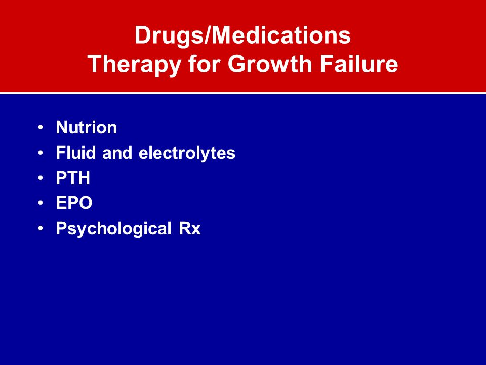 Drugs/Medications Therapy for Growth Failure