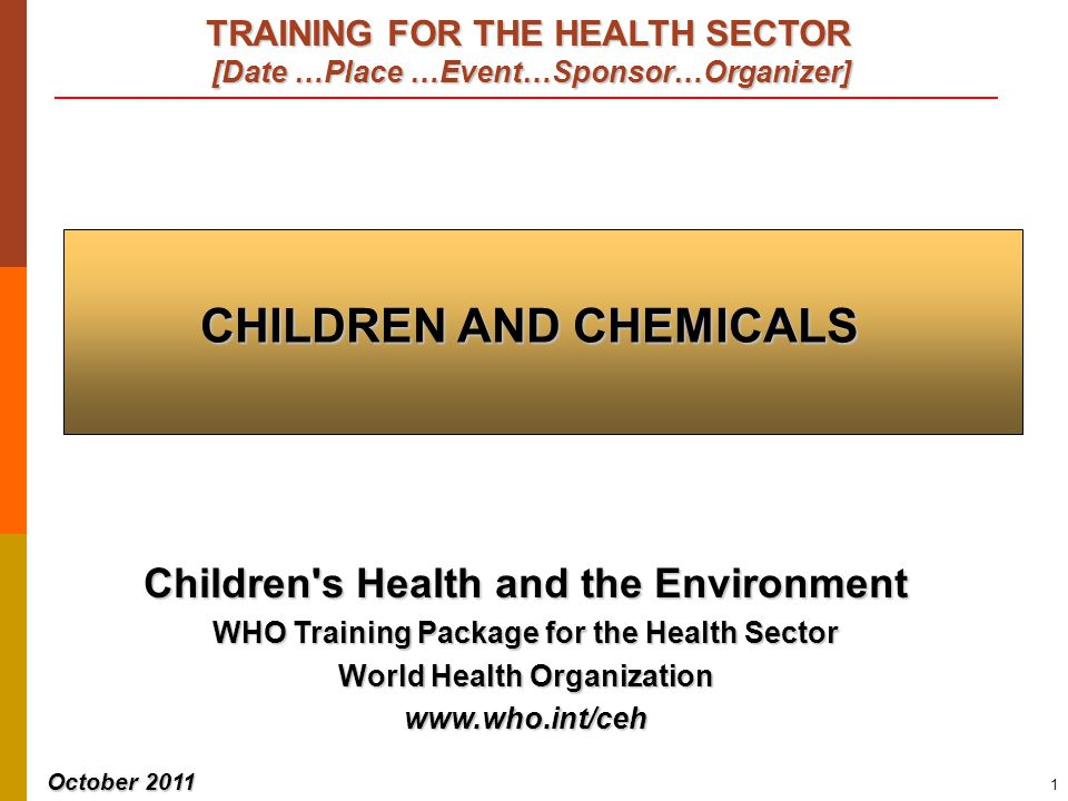 CHILDREN AND CHEMICALS