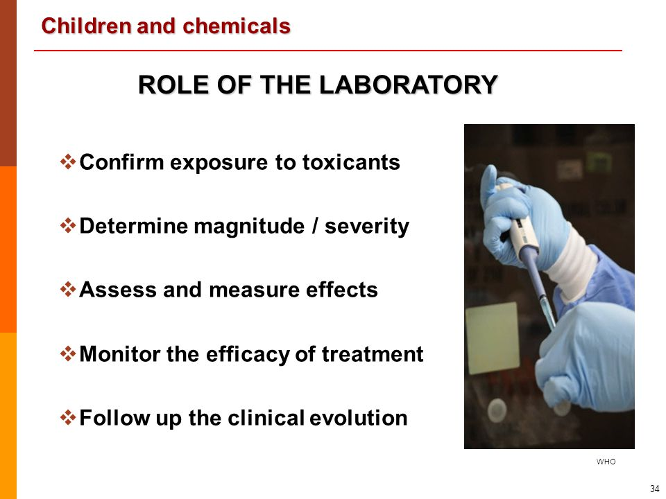 ROLE OF THE LABORATORY Confirm exposure to toxicants