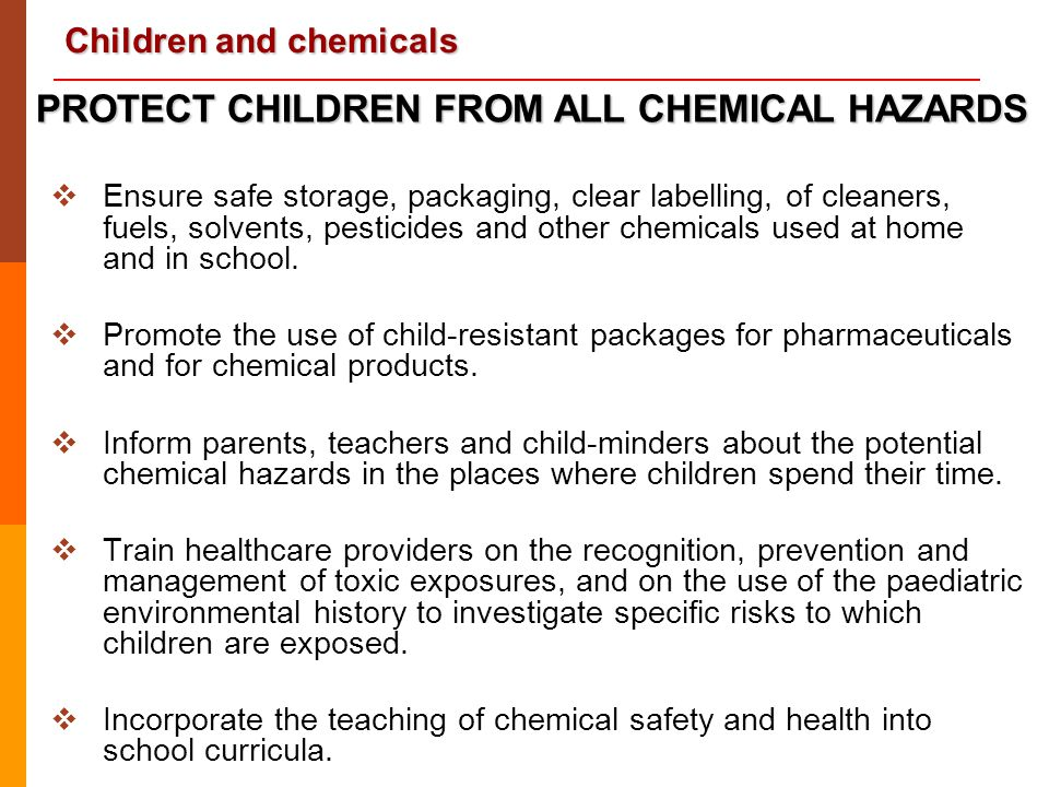 PROTECT CHILDREN FROM ALL CHEMICAL HAZARDS