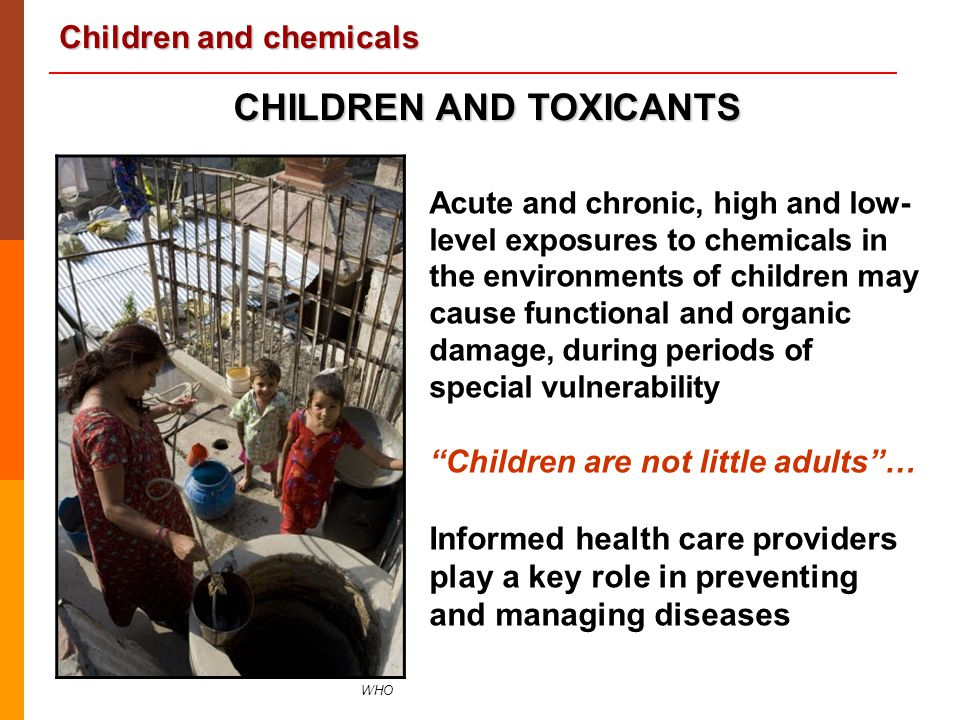 CHILDREN AND TOXICANTS