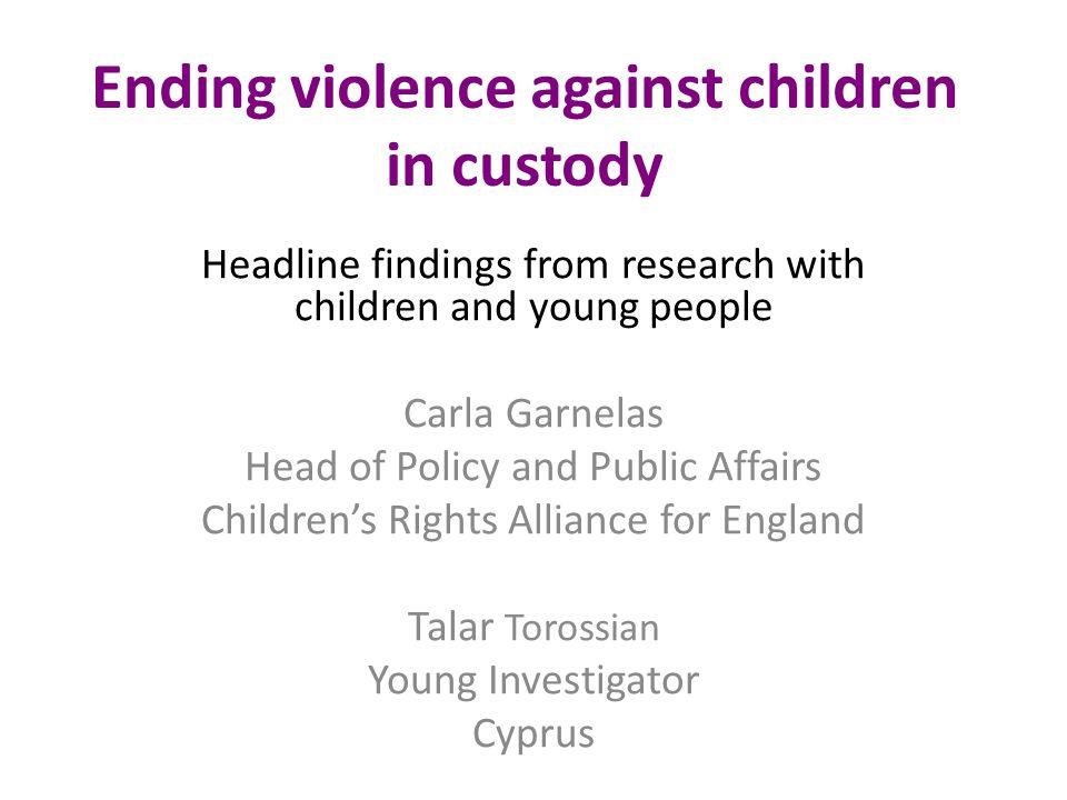 Ending violence against children in custody