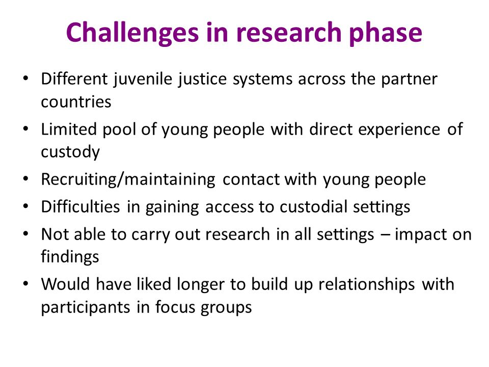 Challenges in research phase