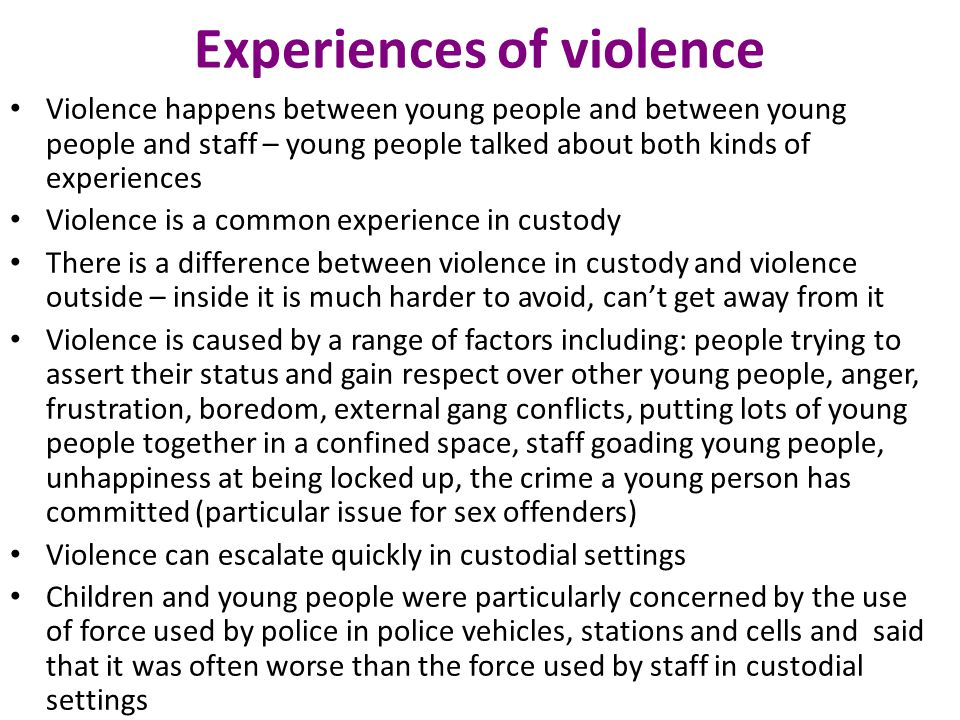 Experiences of violence