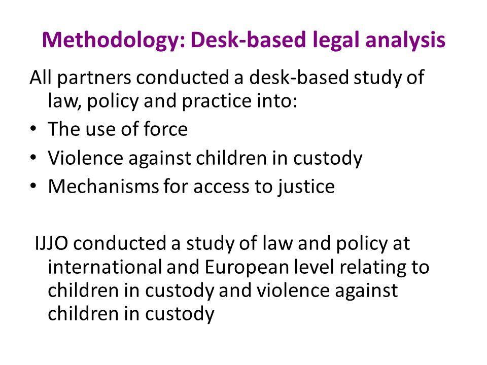 Methodology: Desk-based legal analysis