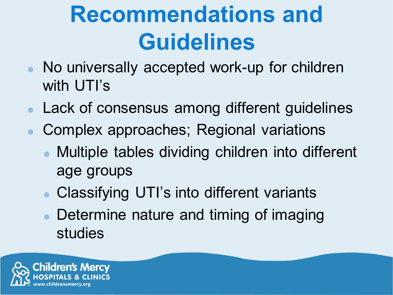 Recommendations and Guidelines