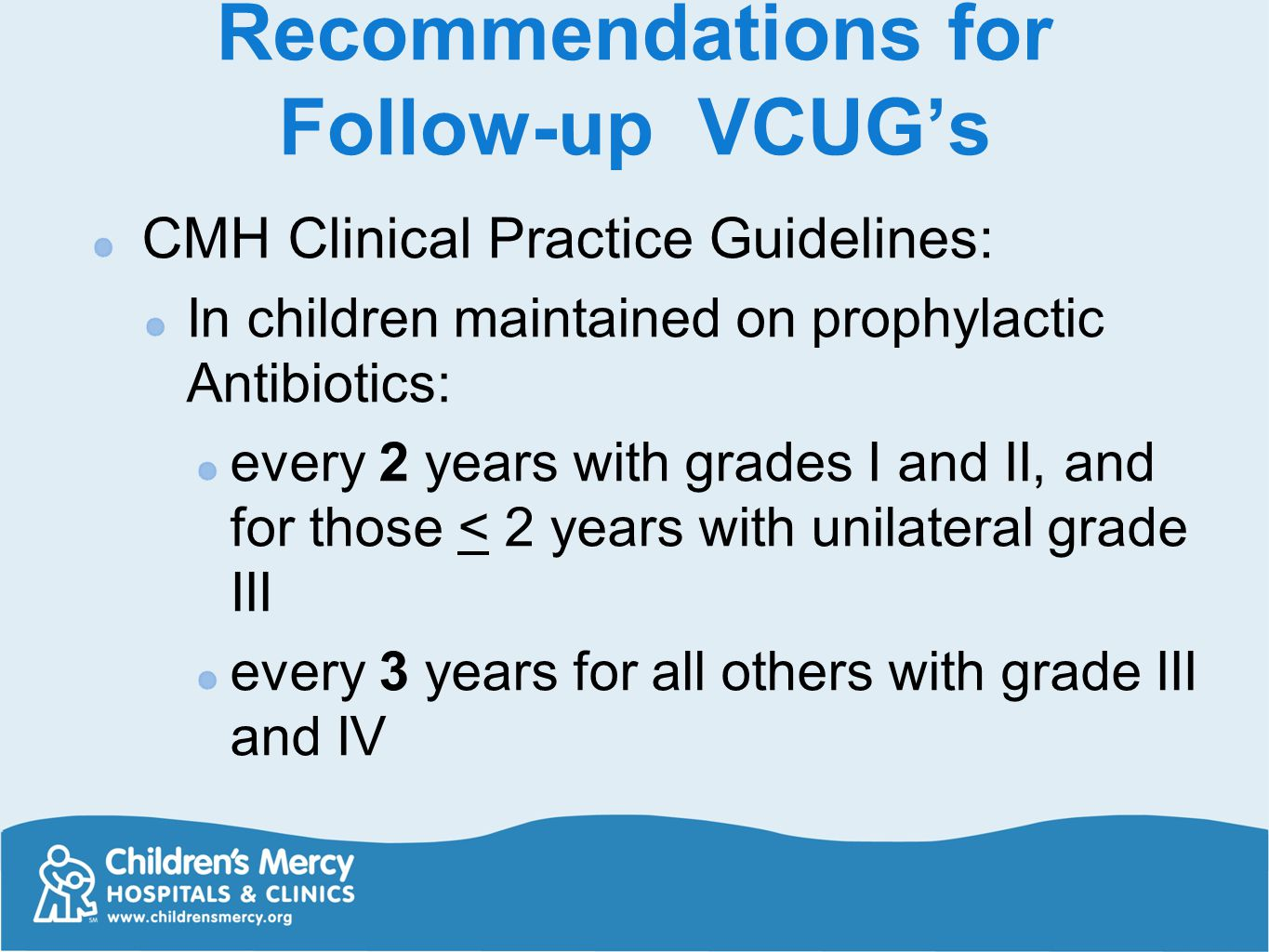 Recommendations for Follow-up VCUG's