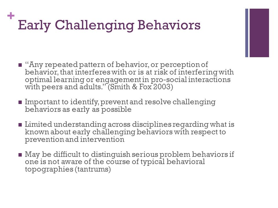 Early Challenging Behaviors