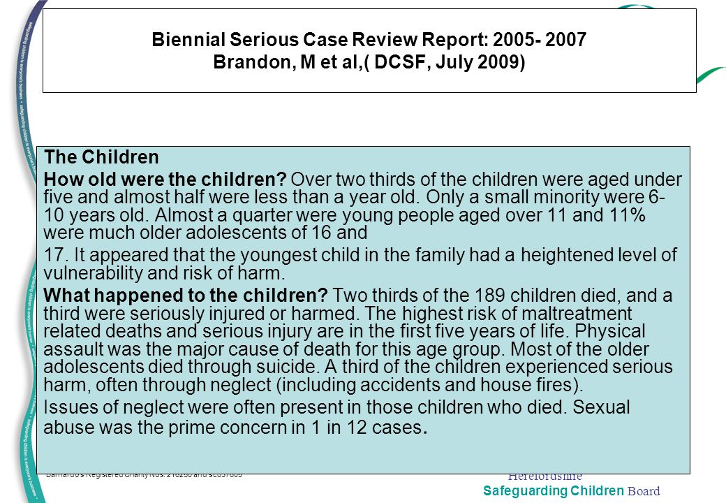 Biennial Serious Case Review Report: 2005- 2007 Brandon, M et al,( DCSF, July 2009)