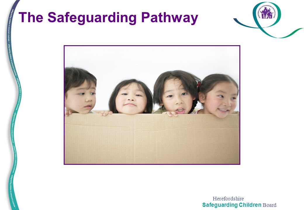 The Safeguarding Pathway