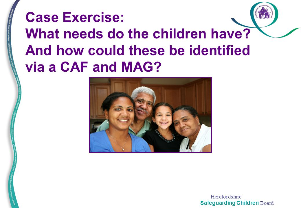 Case Exercise: What needs do the children have