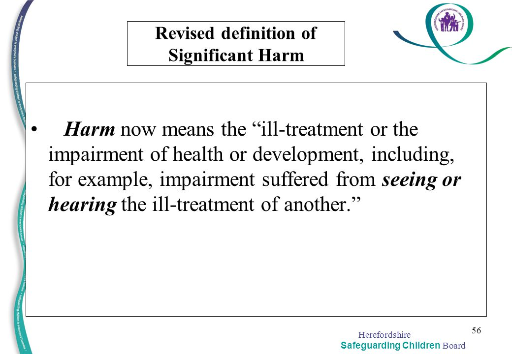 Revised definition of Significant Harm