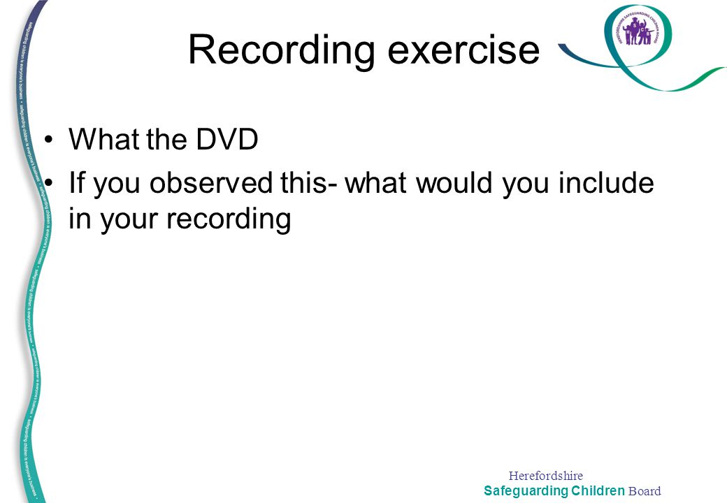 Recording exercise What the DVD