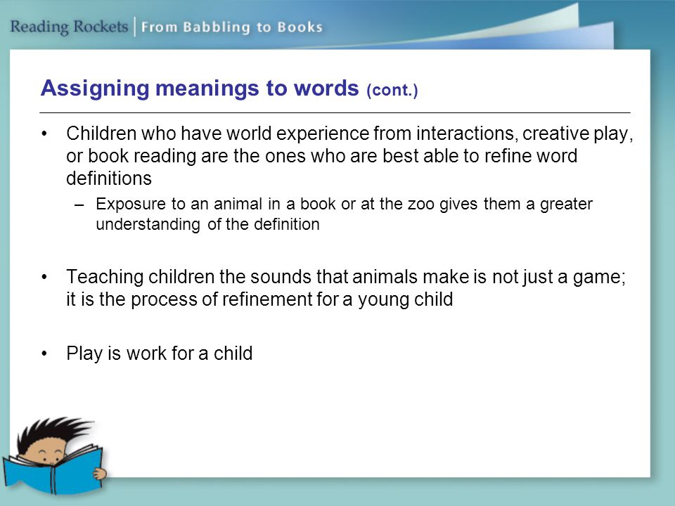 Assigning meanings to words (cont.)