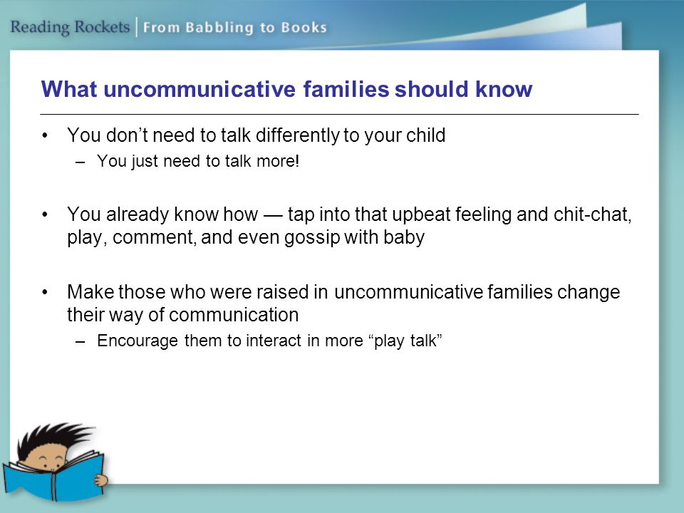 What uncommunicative families should know