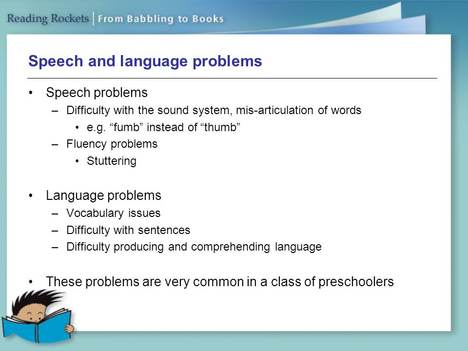 Speech and language problems