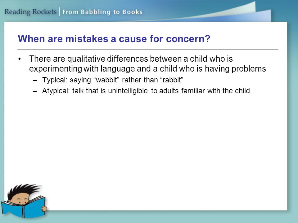 When are mistakes a cause for concern