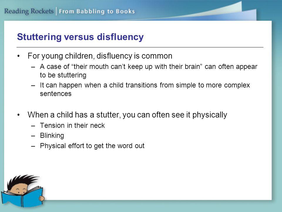 Stuttering versus disfluency