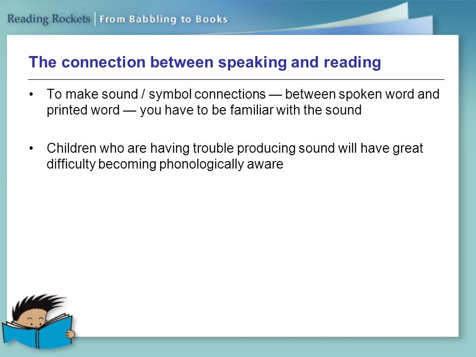 The connection between speaking and reading