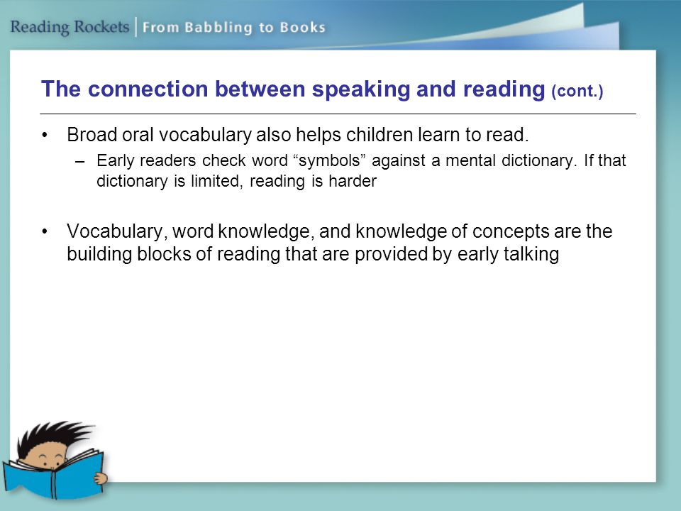 The connection between speaking and reading (cont.)