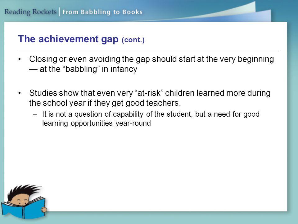 The achievement gap (cont.)