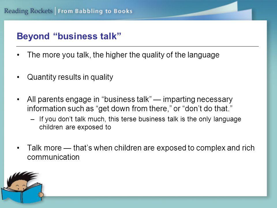 Beyond business talk