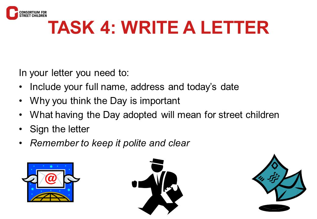 TASK 4: WRITE A LETTER In your letter you need to: