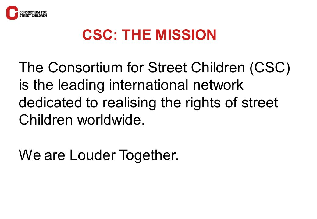 CSC: THE MISSION