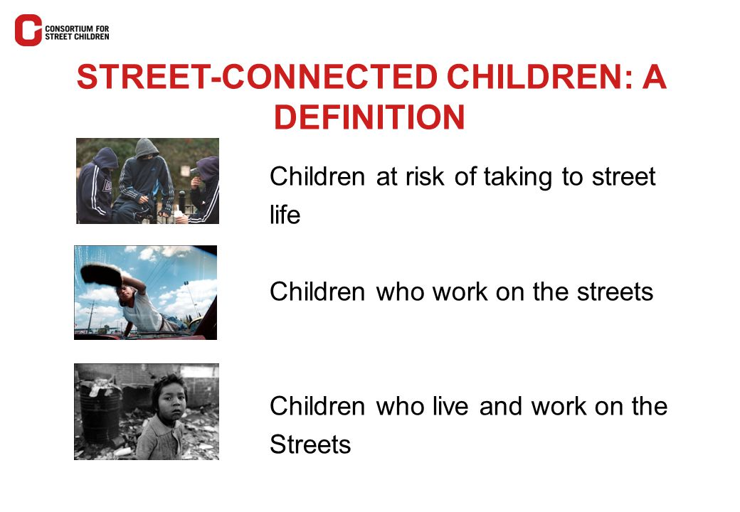 STREET-CONNECTED CHILDREN: A DEFINITION