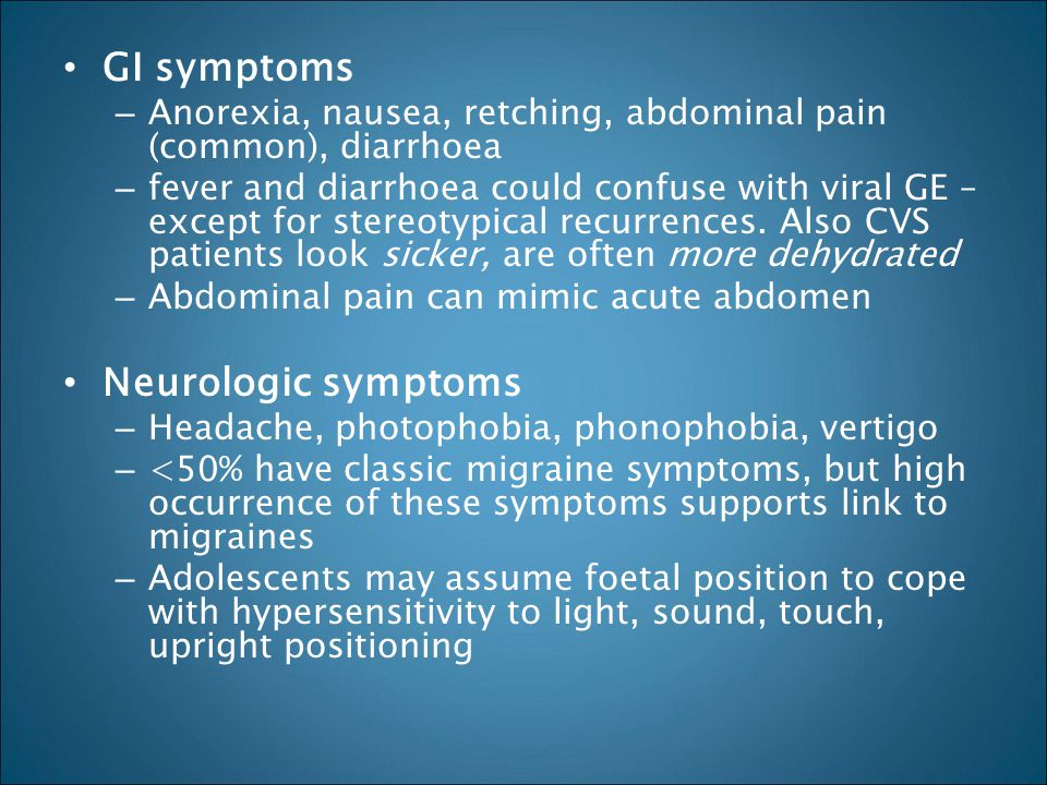 GI symptoms Neurologic symptoms