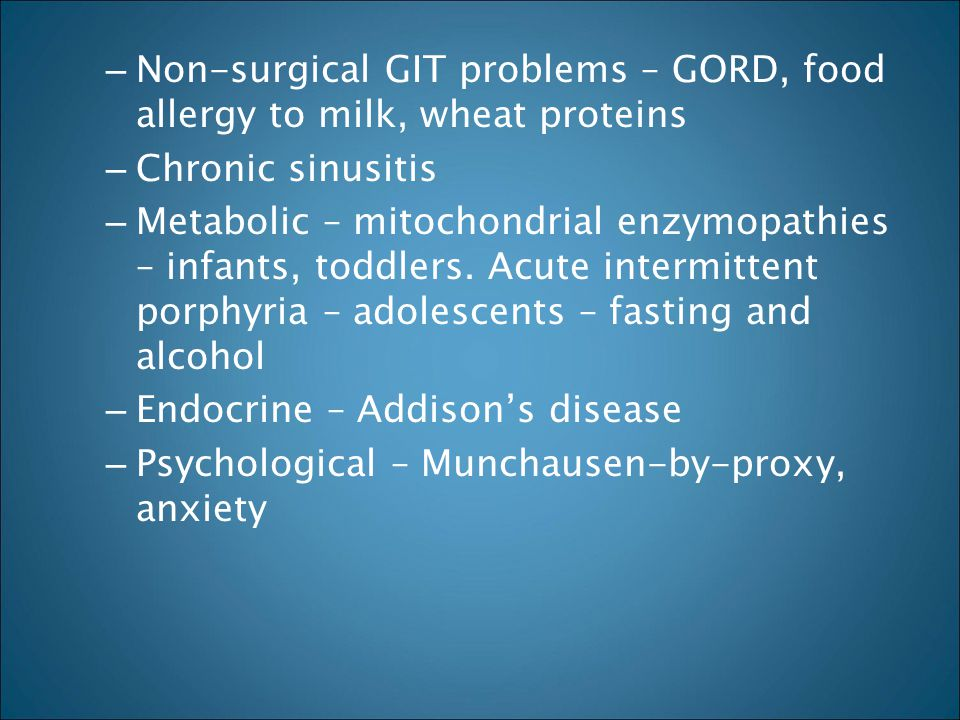 Non-surgical GIT problems – GORD, food allergy to milk, wheat proteins