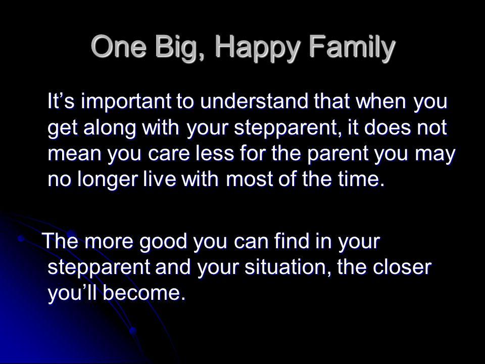 One Big, Happy Family