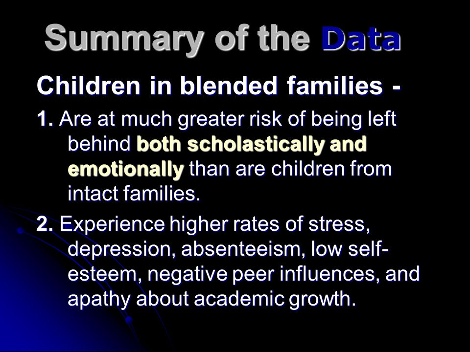 Summary of the Data Children in blended families -