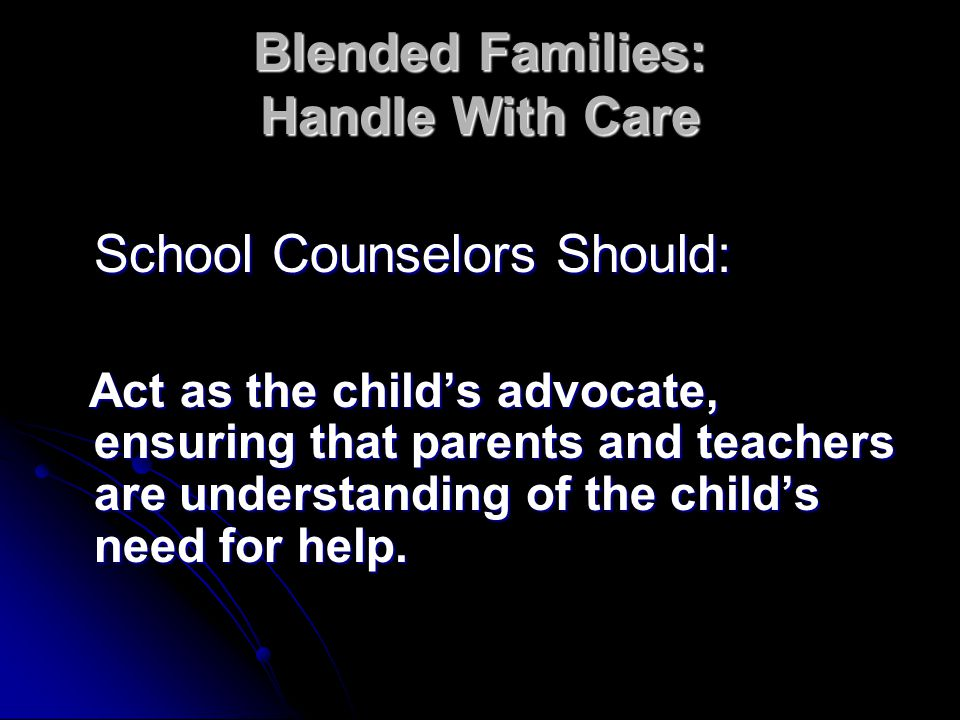 Blended Families: Handle With Care