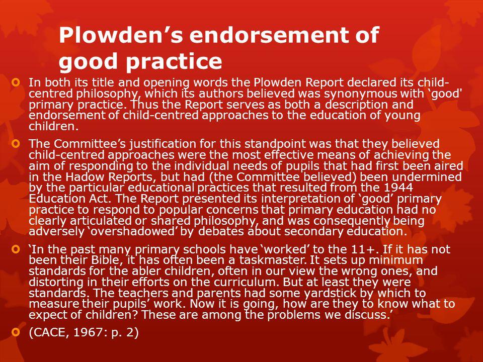 Plowden's endorsement of good practice
