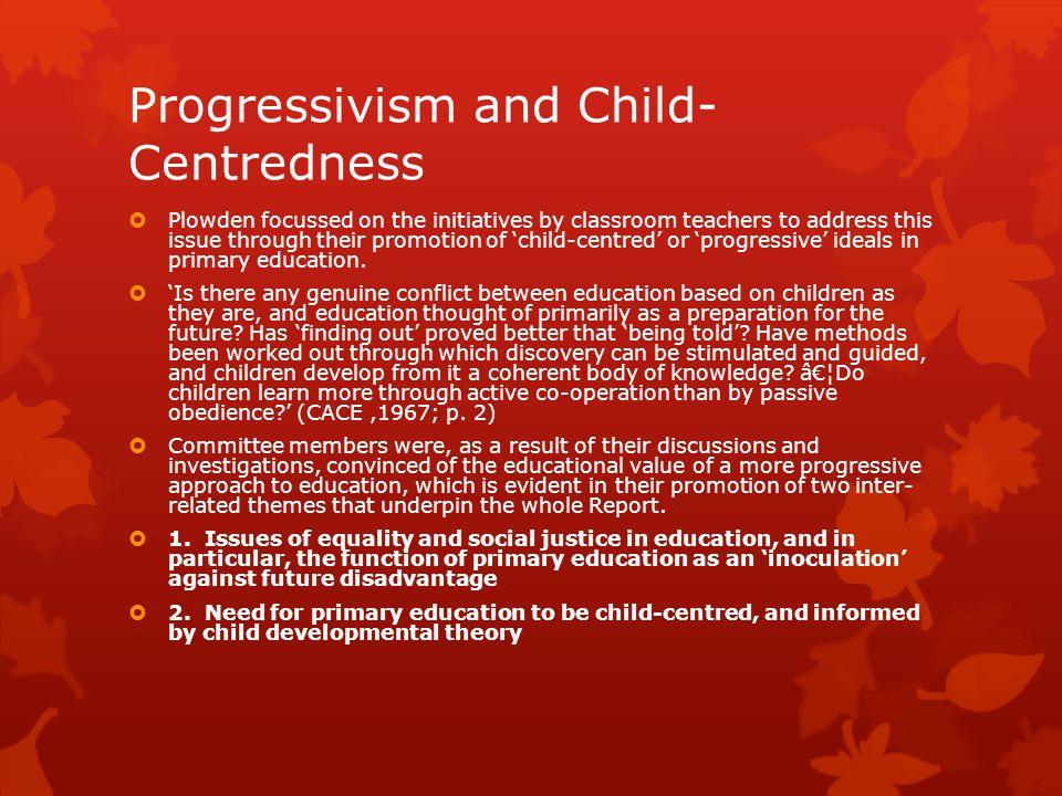 Progressivism and Child-Centredness
