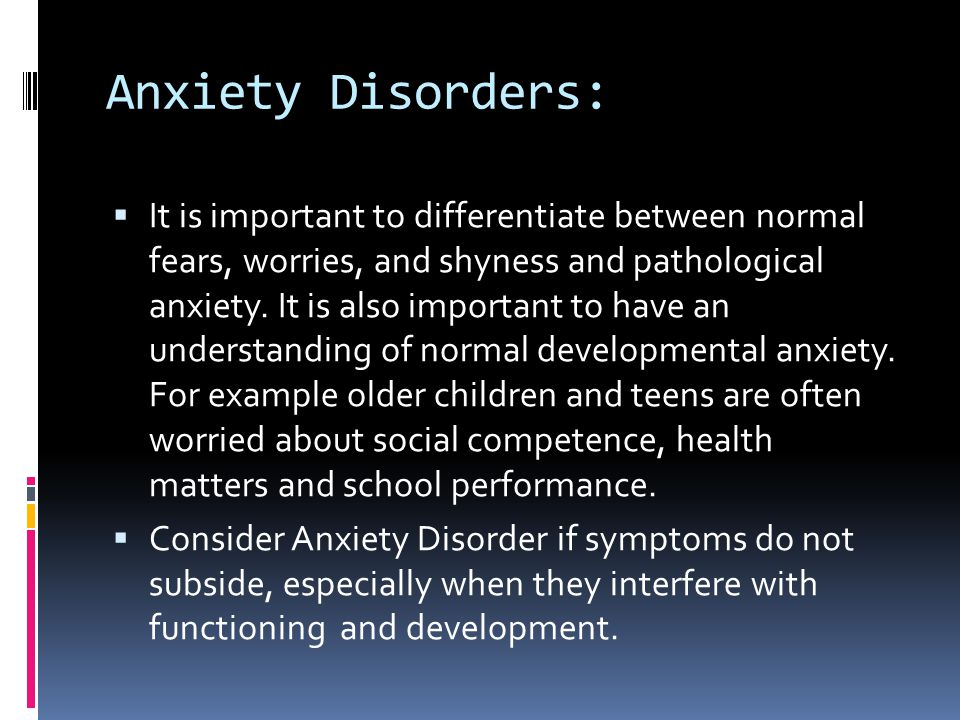 Anxiety Disorders: