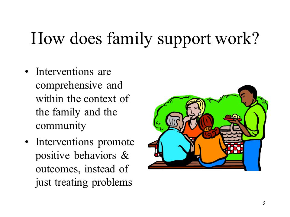 How does family support work