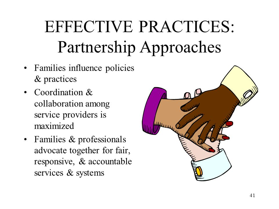 EFFECTIVE PRACTICES: Partnership Approaches