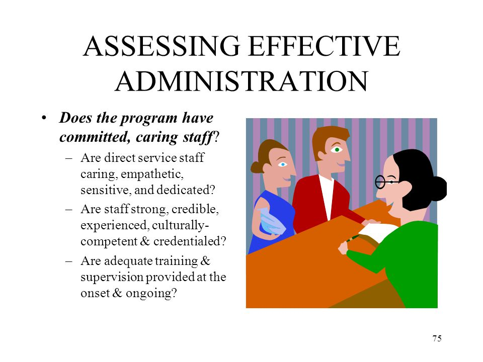 ASSESSING EFFECTIVE ADMINISTRATION