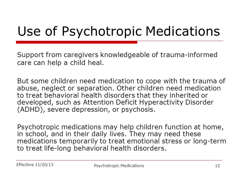 Use of Psychotropic Medications