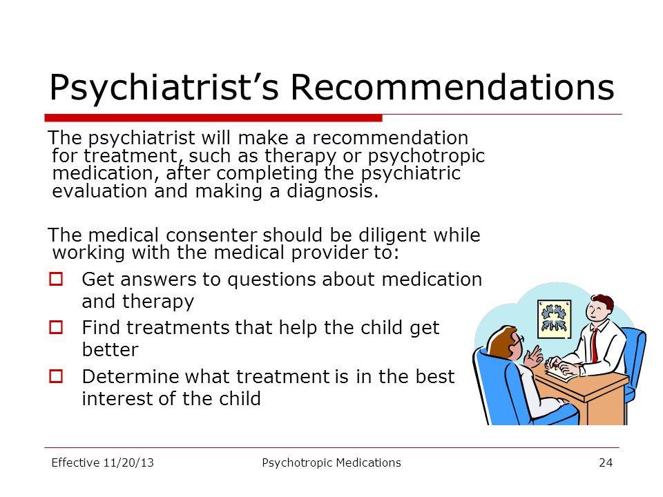 Psychiatrist's Recommendations