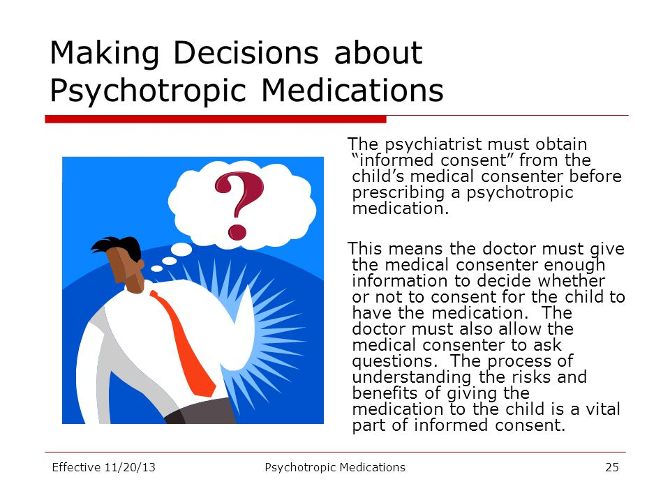 Making Decisions about Psychotropic Medications