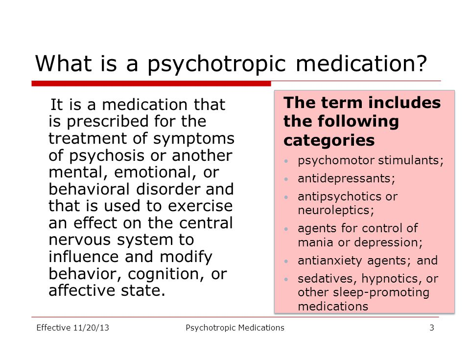 What is a psychotropic medication