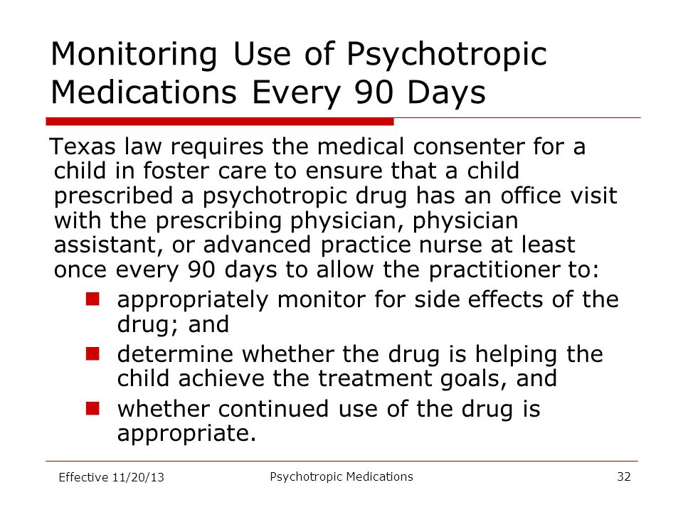 Monitoring Use of Psychotropic Medications Every 90 Days