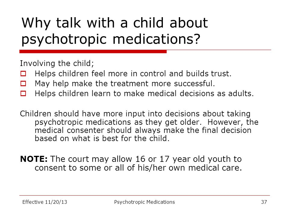 Why talk with a child about psychotropic medications