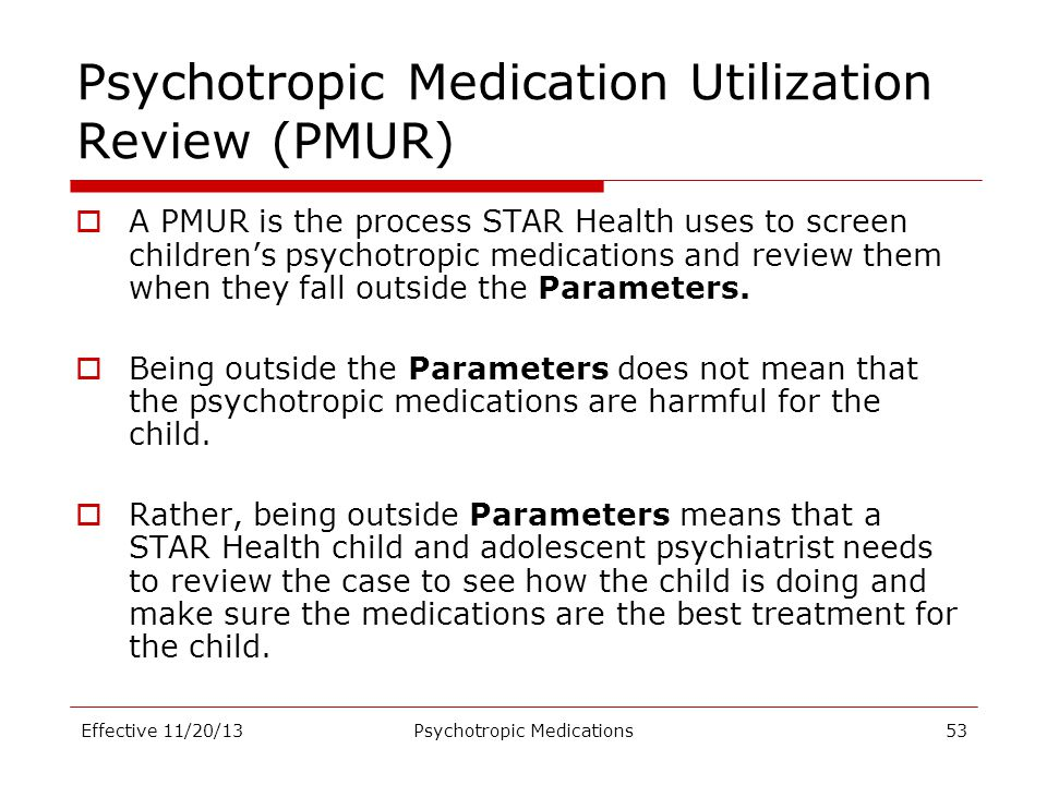 Psychotropic Medication Utilization Review (PMUR)