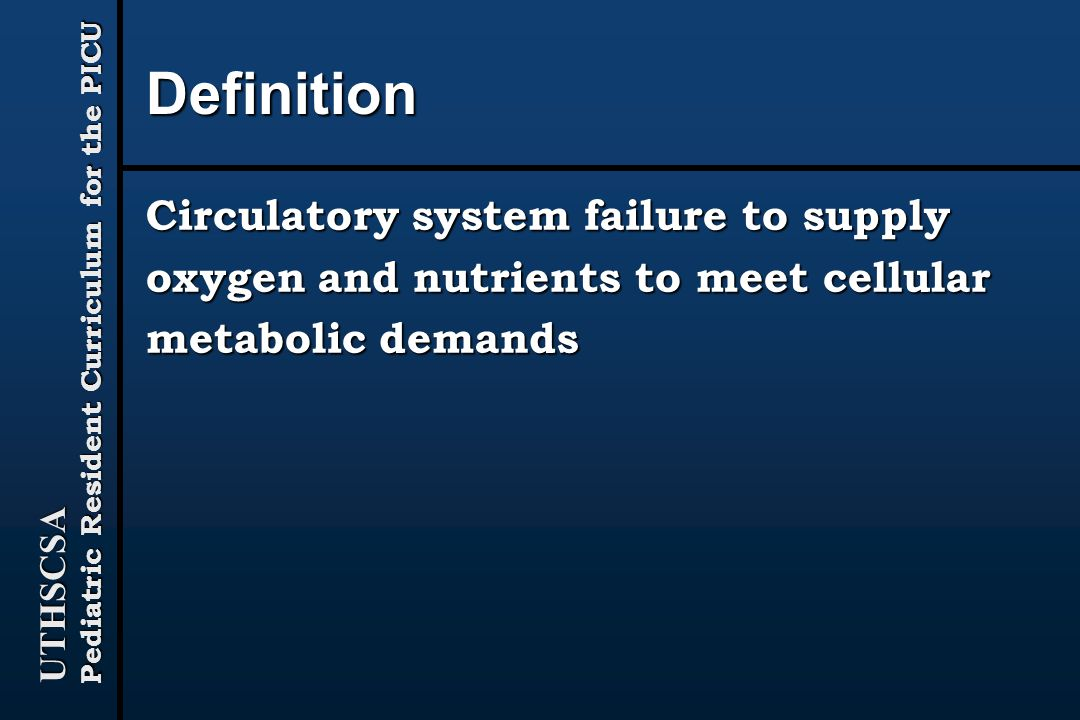 Definition Circulatory system failure to supply