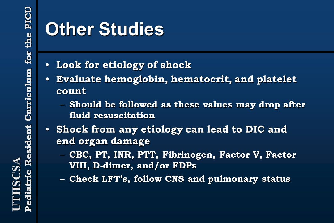 Other Studies Look for etiology of shock