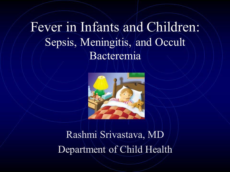 Rashmi Srivastava, MD Department of Child Health